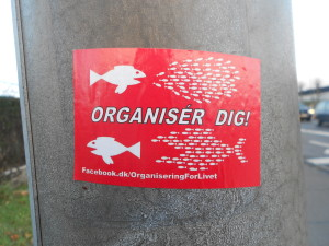 it says organise yourself - HA!!! On some random lamp post thing in Seden Syd